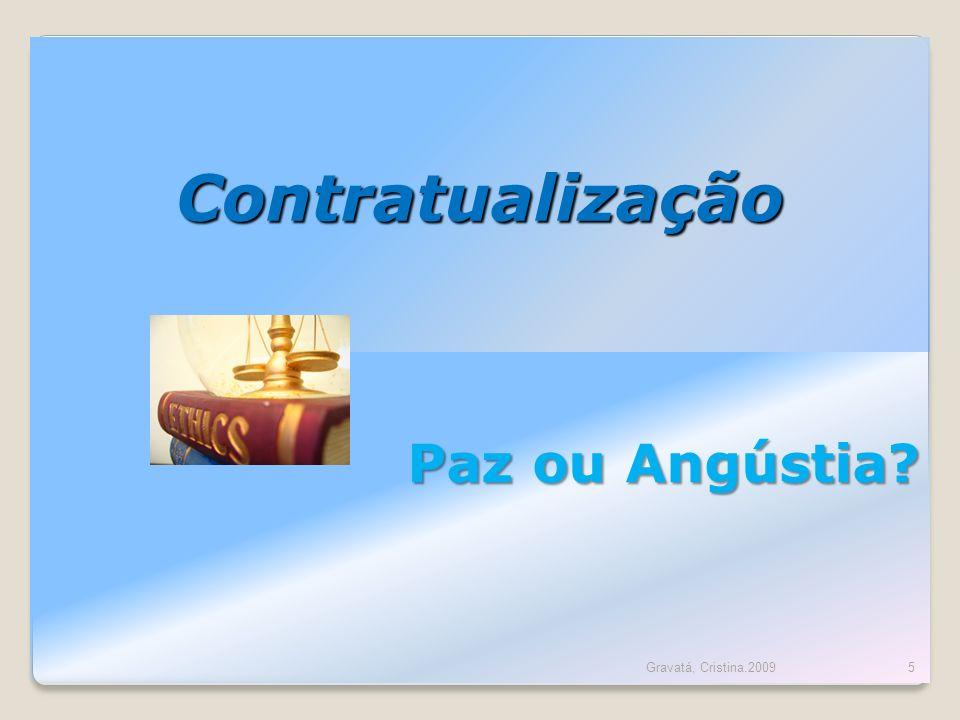 Contratualização Paz ou Angústia Gravatá, Cristina.2009