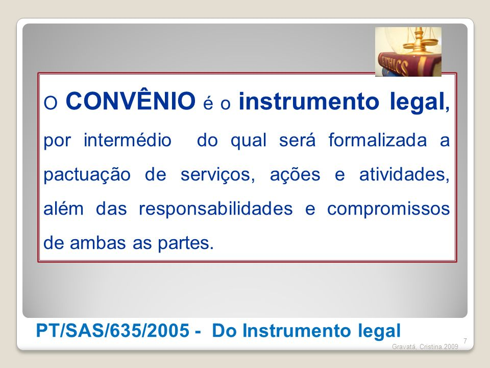 PT/SAS/635/2005 - Do Instrumento legal