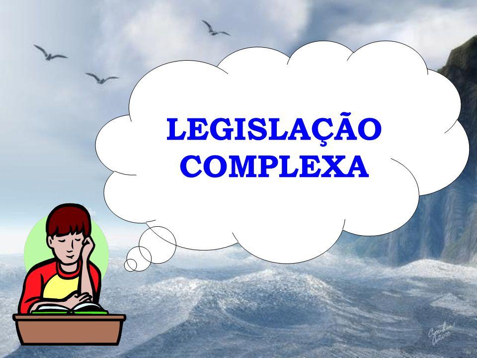 LEGISLAÇÃO COMPLEXA