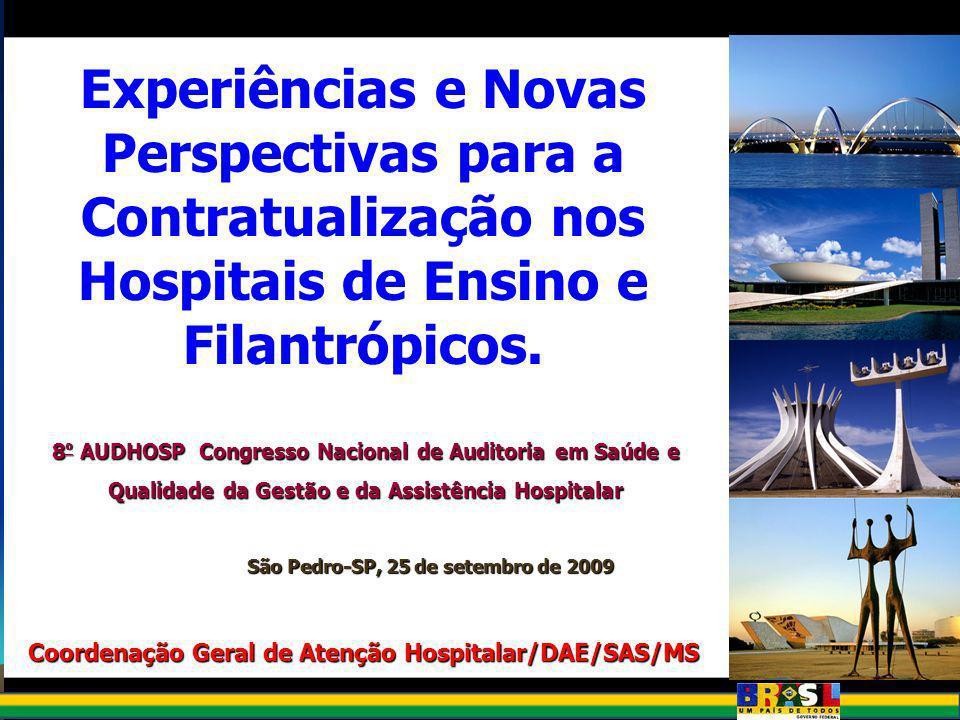 Experiências e Novas Perspectivas para a Contratualização nos Hospitais de Ensino e Filantrópicos.