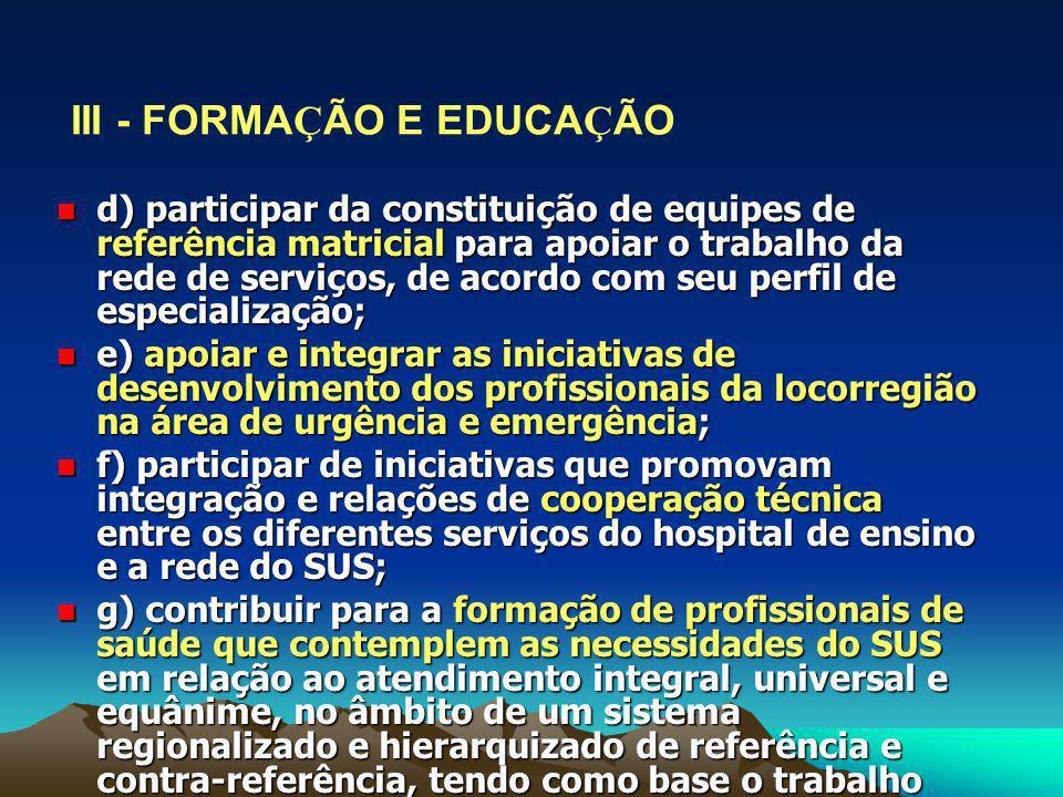 III - FORMAÇÃO E EDUCAÇÃO