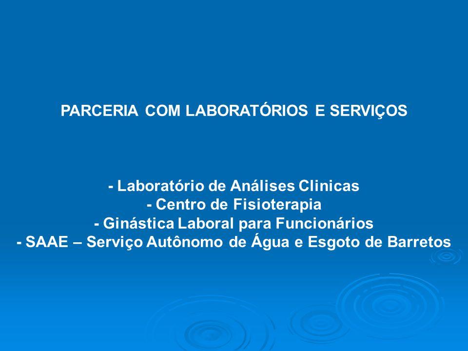 PARCERIA COM LABORATÓRIOS E SERVIÇOS