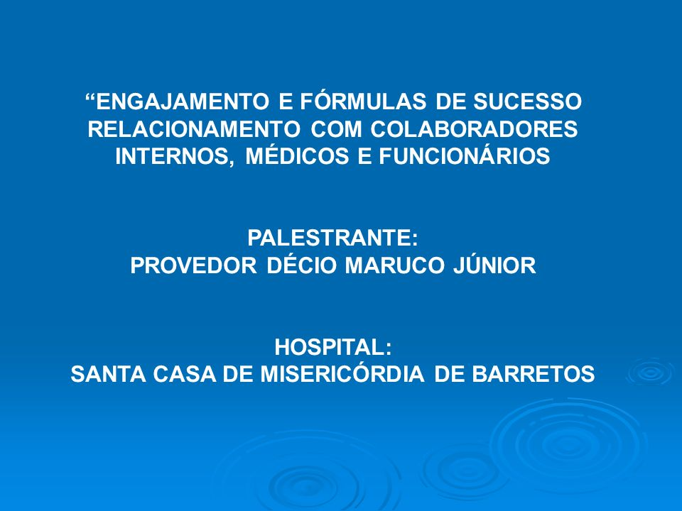 PROVEDOR DÉCIO MARUCO JÚNIOR SANTA CASA DE MISERICÓRDIA DE BARRETOS
