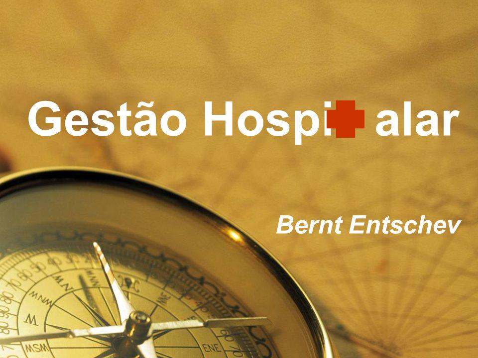 Gestão Hospi alar Bernt Entschev Sugestão 1