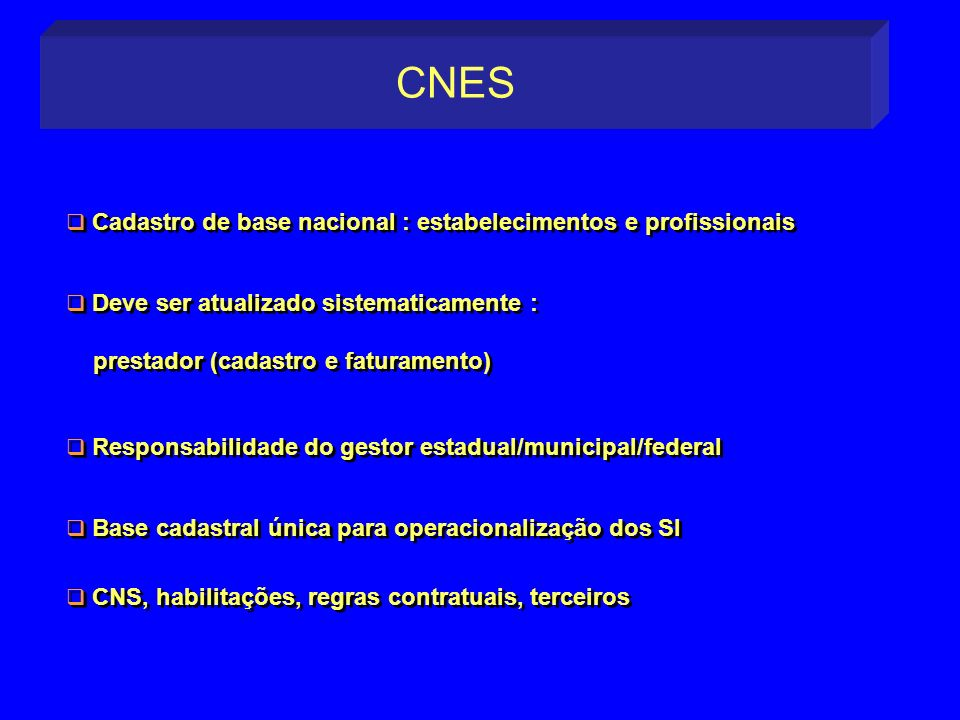 CNES Cadastro de base nacional : estabelecimentos e profissionais