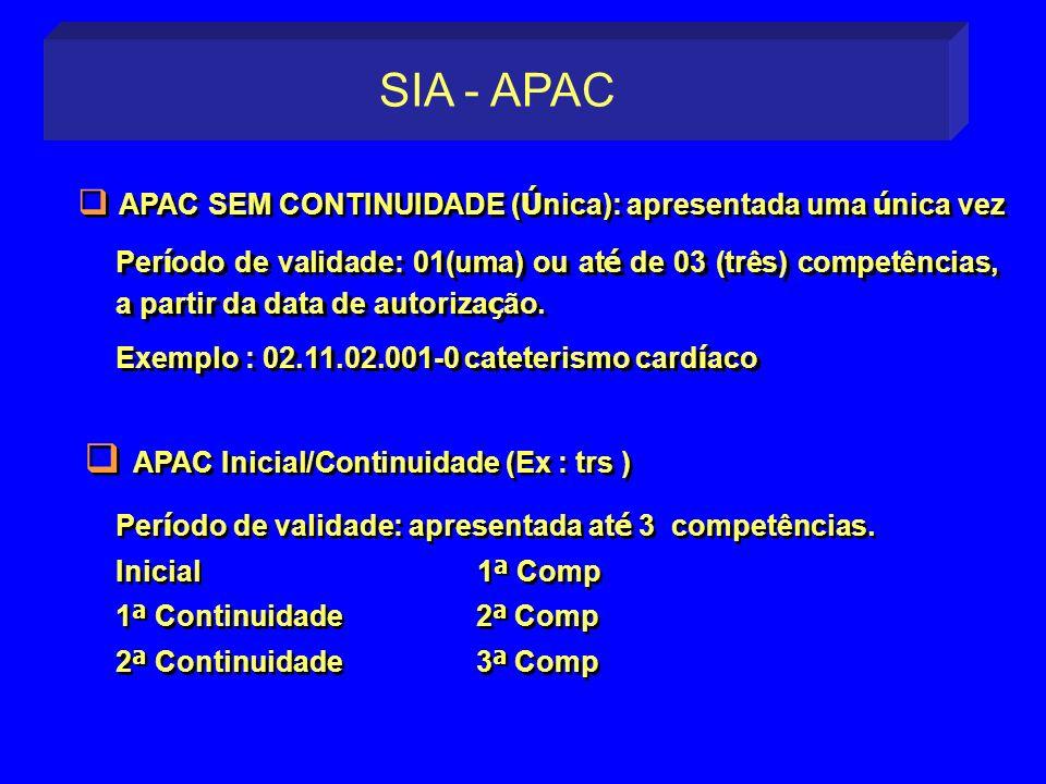 SIA - APAC APAC Inicial/Continuidade (Ex : trs )