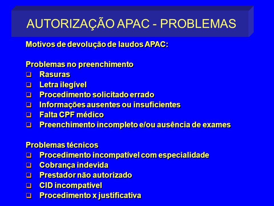 AUTORIZAÇÃO APAC - PROBLEMAS