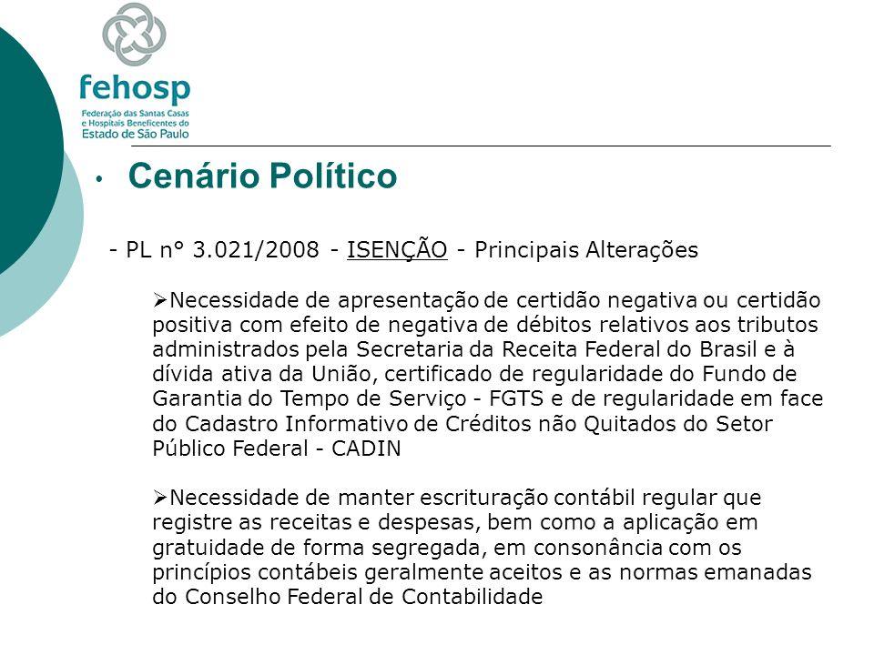 Cenário Político PL n° 3.021/2008 - ISENÇÃO - Principais Alterações