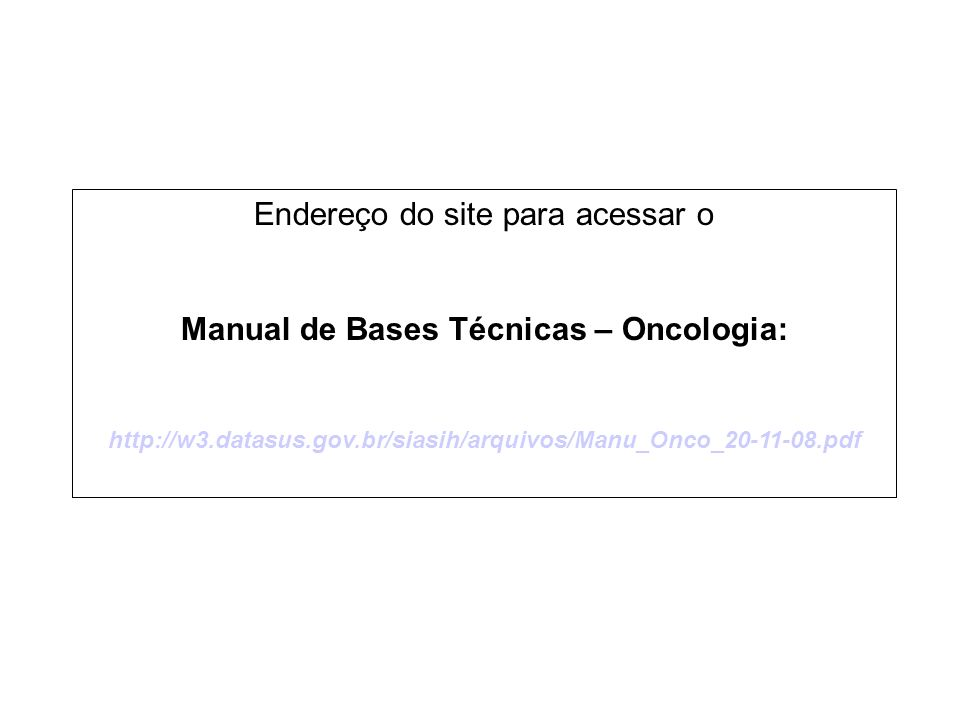 Manual de Bases Técnicas – Oncologia: