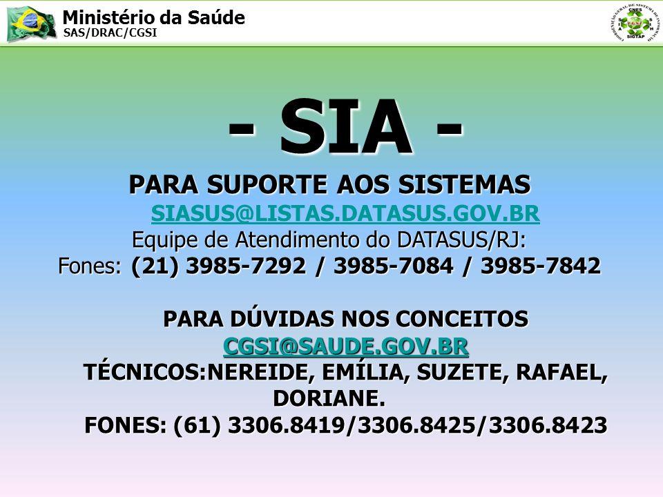 - SIA - PARA SUPORTE AOS SISTEMAS