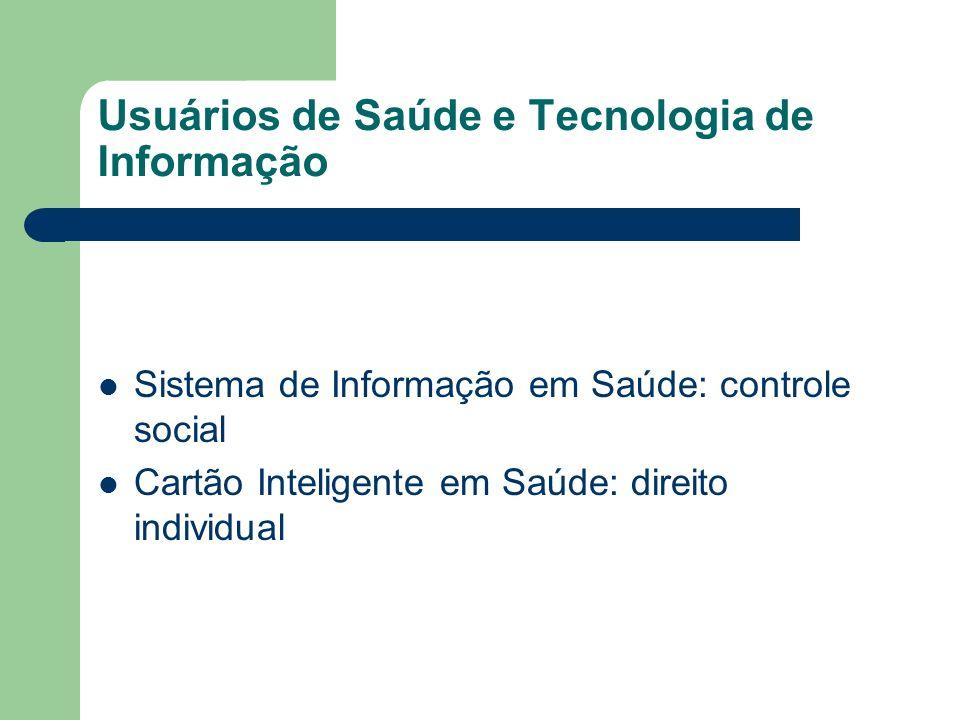 Usuários de Saúde e Tecnologia de Informação