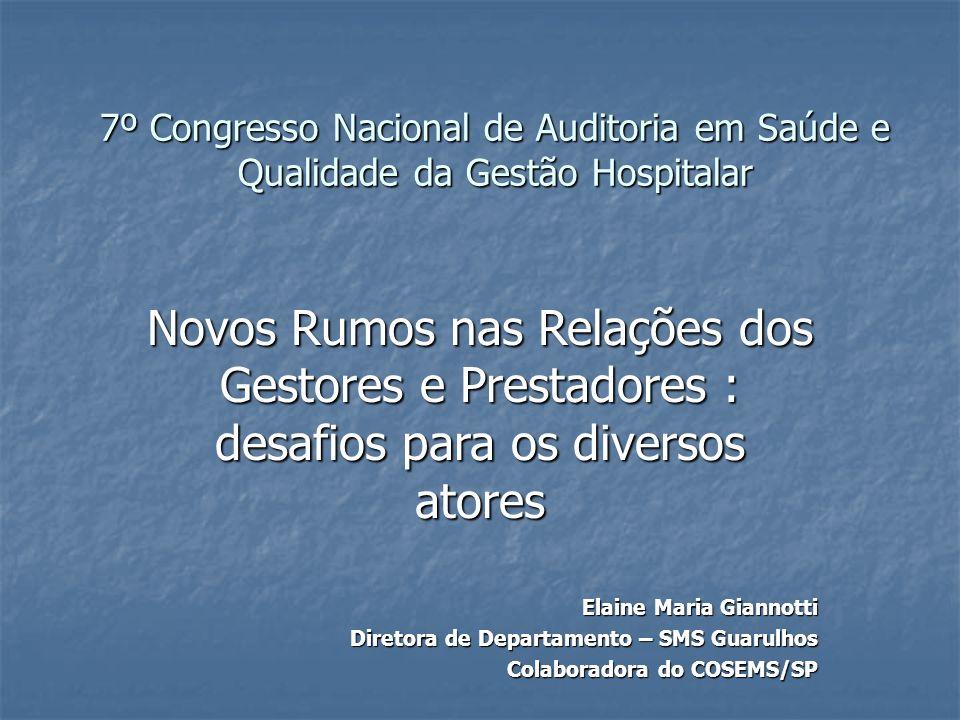 7º Congresso Nacional de Auditoria em Saúde e Qualidade da Gestão Hospitalar
