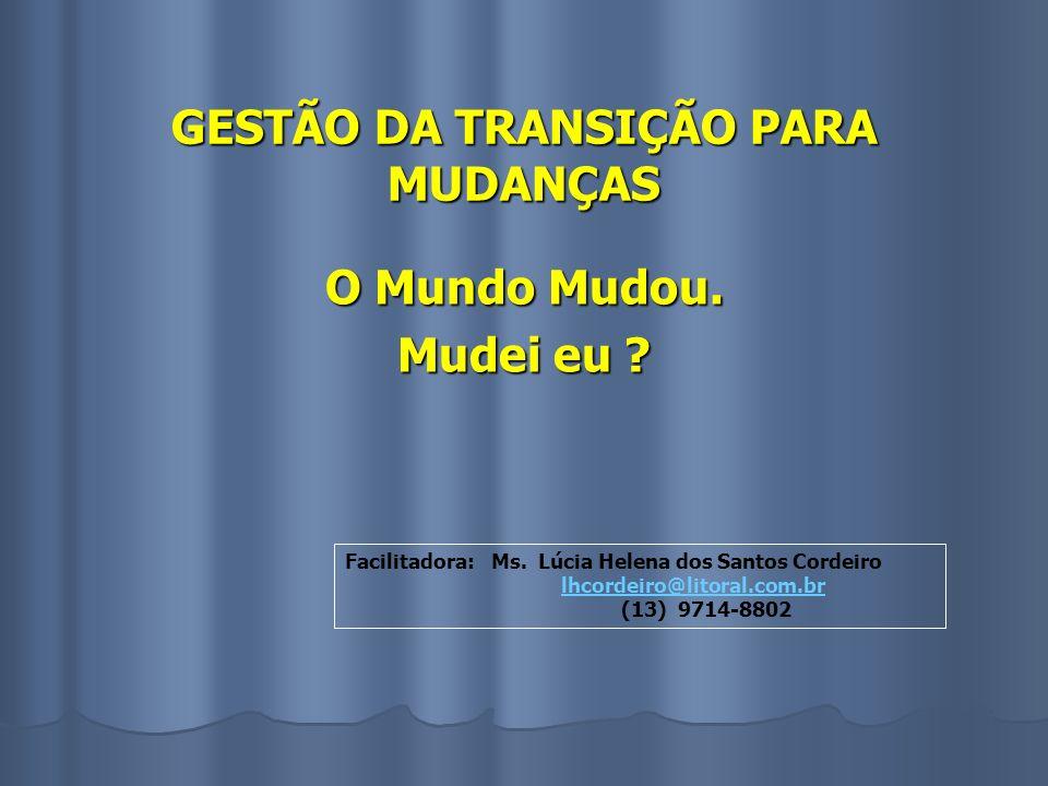 GESTÃO DA TRANSIÇÃO PARA MUDANÇAS