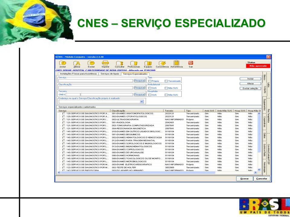 CNES – SERVIÇO ESPECIALIZADO