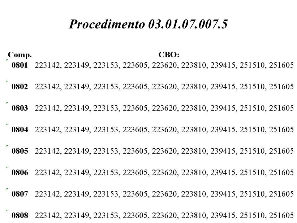 Procedimento 03.01.07.007.5