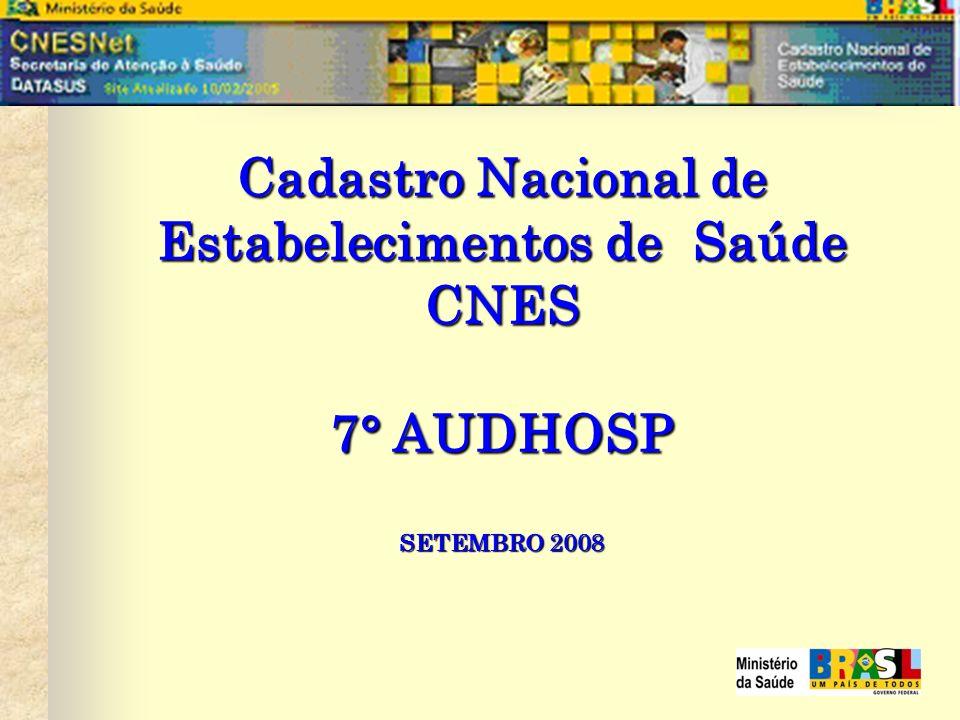 Cadastro Nacional de Estabelecimentos de Saúde CNES