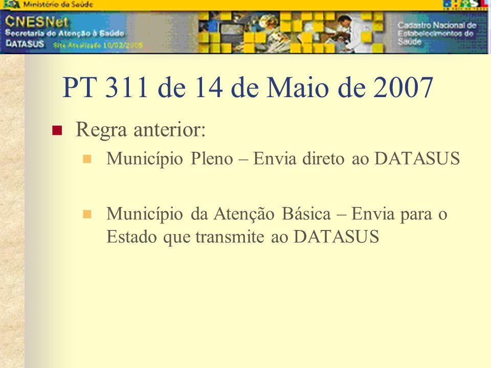 PT 311 de 14 de Maio de 2007 Regra anterior: