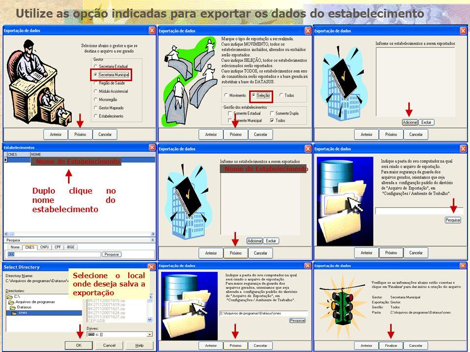 Utilize as opção indicadas para exportar os dados do estabelecimento