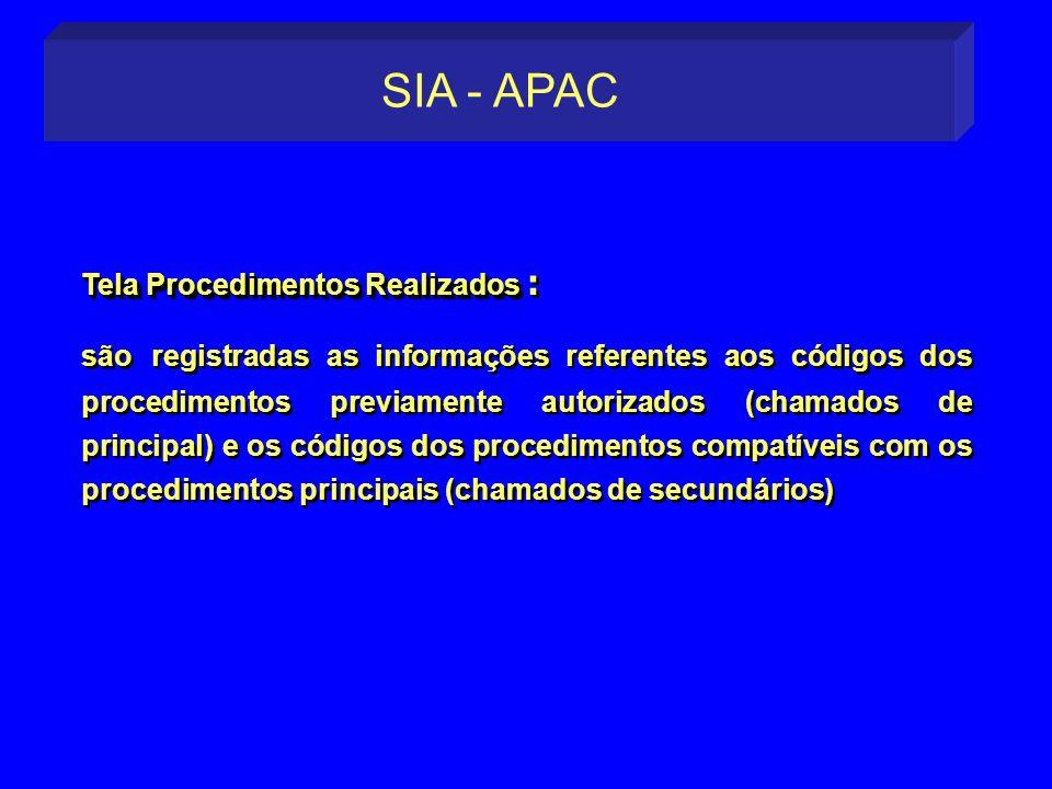 SIA - APAC Tela Procedimentos Realizados :