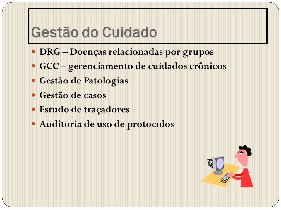 Gestão do Cuidado DRG – Doenças relacionadas por grupos
