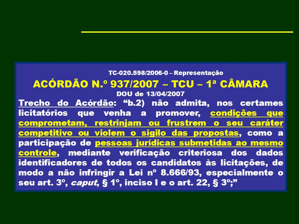 ACÓRDÃO N.º 937/2007 – TCU – 1ª CÂMARA