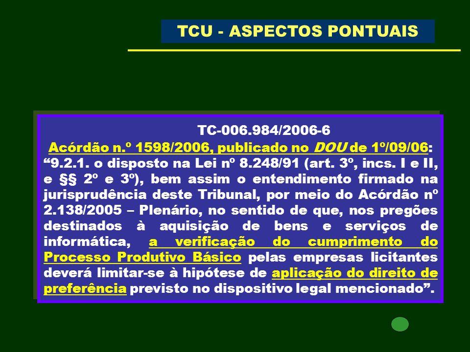 TC-006.984/2006-6 Acórdão n.º 1598/2006, publicado no DOU de 1º/09/06: