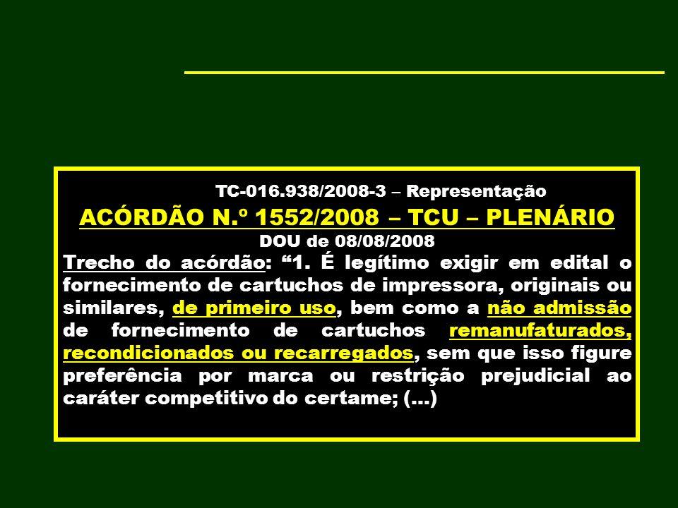 ACÓRDÃO N.º 1552/2008 – TCU – PLENÁRIO