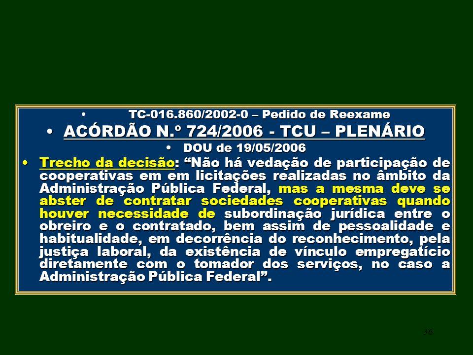 ACÓRDÃO N.º 724/2006 - TCU – PLENÁRIO