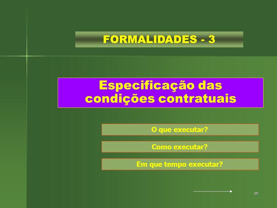Especificação das condições contratuais