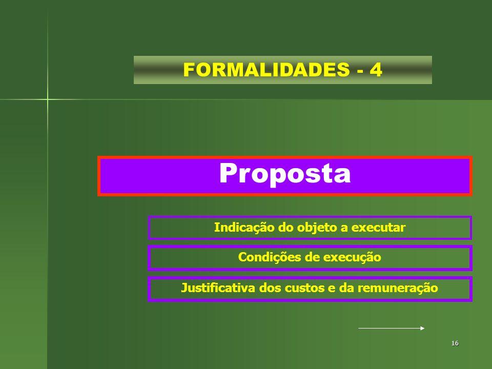 Proposta FORMALIDADES - 4 Indicação do objeto a executar