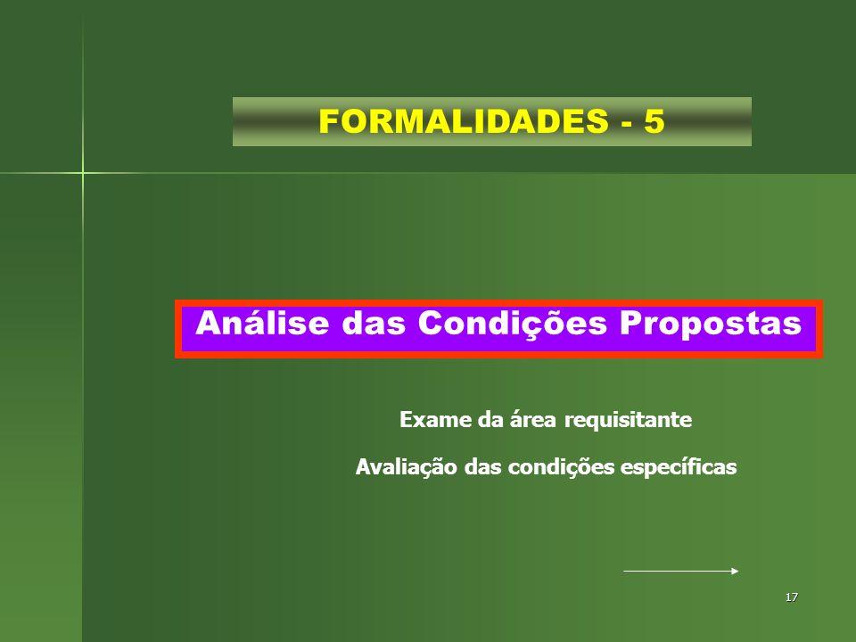 Exame da área requisitante Avaliação das condições específicas