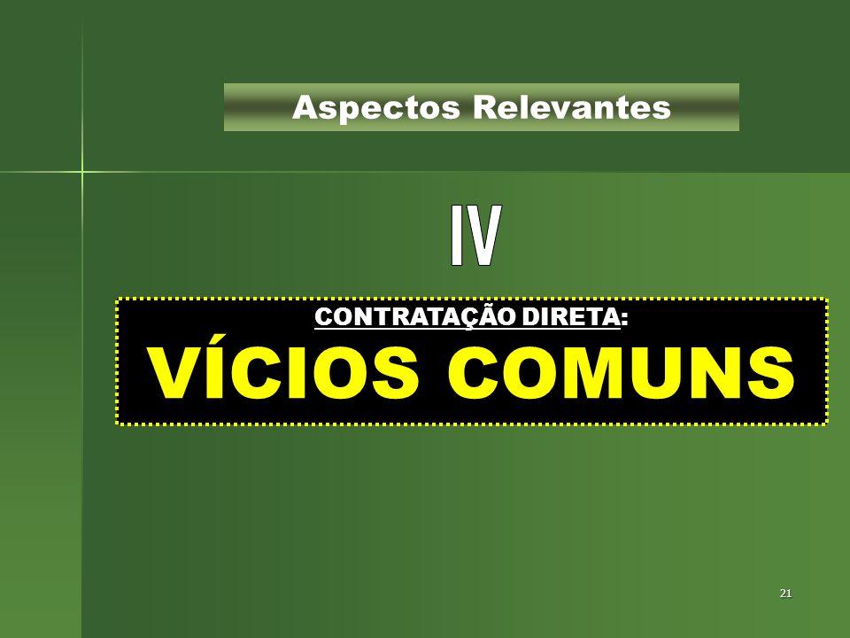 CONTRATAÇÃO DIRETA: VÍCIOS COMUNS