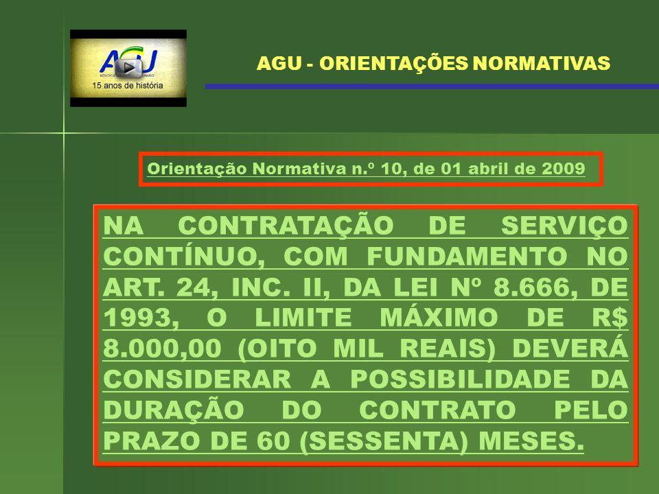AGU - ORIENTAÇÕES NORMATIVAS