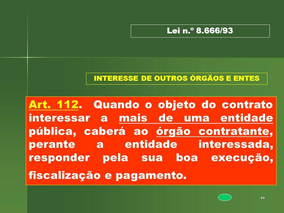 INTERESSE DE OUTROS ÓRGÃOS E ENTES