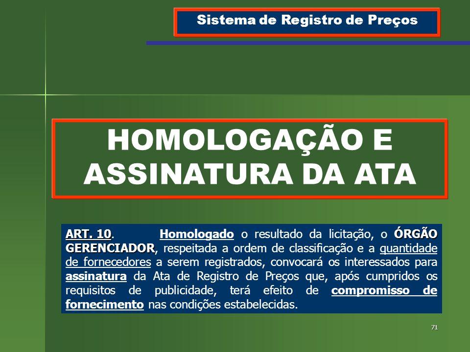 Sistema de Registro de Preços HOMOLOGAÇÃO E ASSINATURA DA ATA