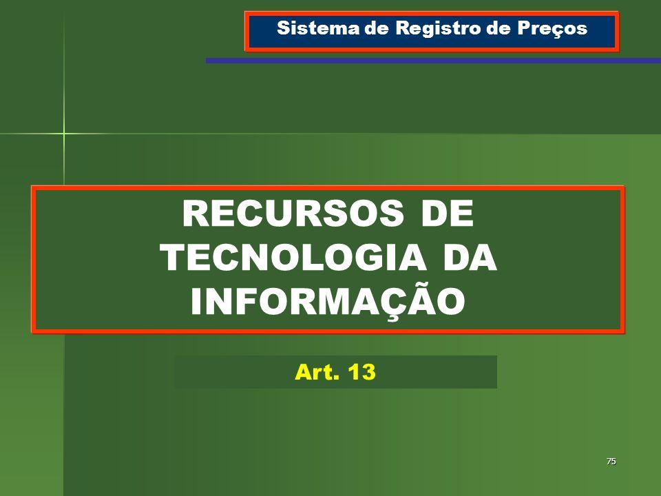 Sistema de Registro de Preços RECURSOS DE TECNOLOGIA DA INFORMAÇÃO