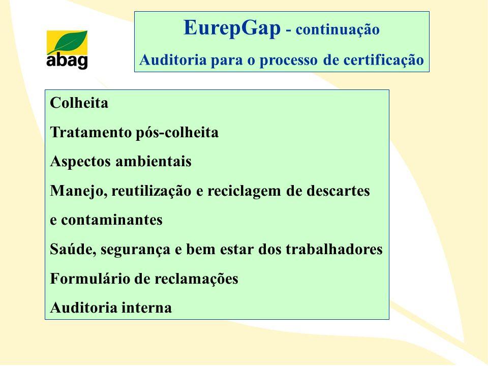EurepGap - continuação Auditoria para o processo de certificação