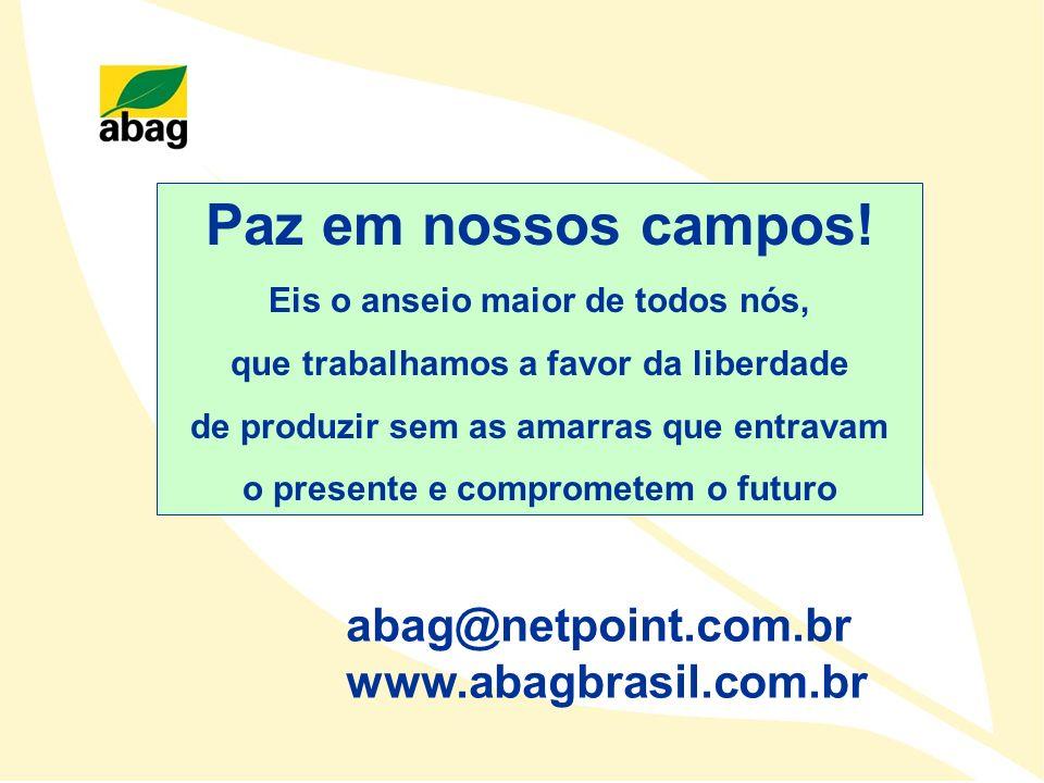 Paz em nossos campos! abag@netpoint.com.br www.abagbrasil.com.br
