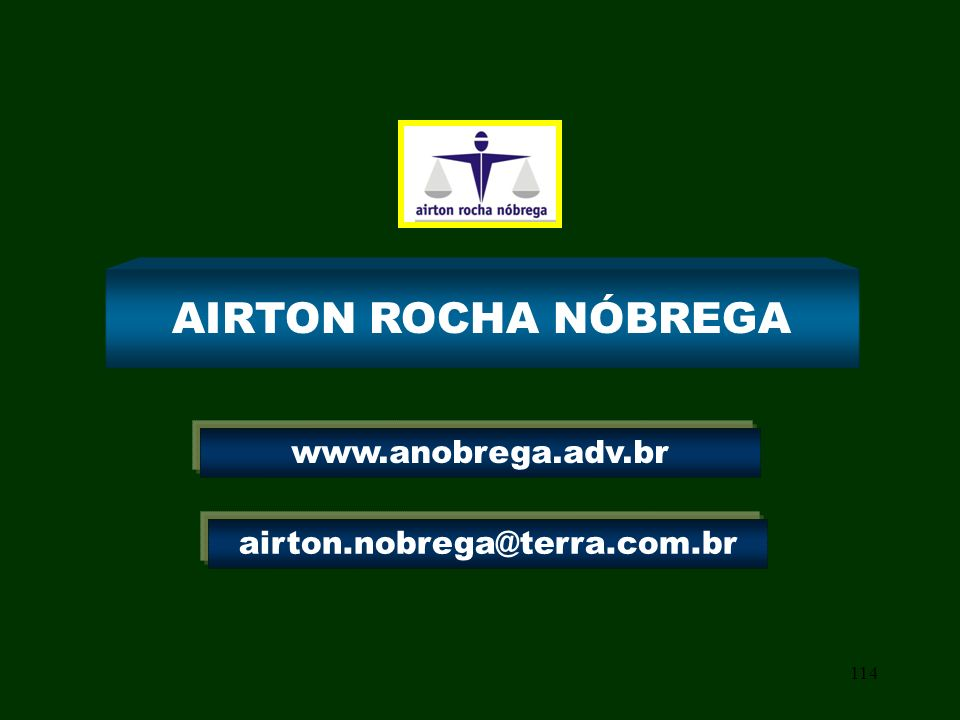 AIRTON ROCHA NÓBREGA www.anobrega.adv.br airton.nobrega@terra.com.br