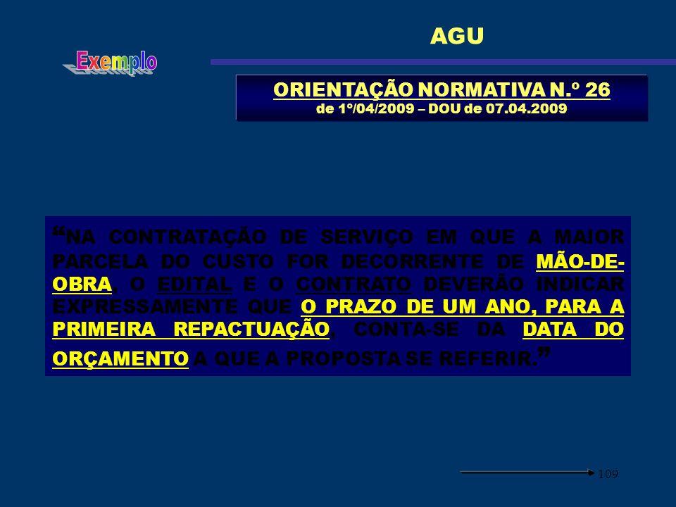 ORIENTAÇÃO NORMATIVA N.º 26 de 1º/04/2009 – DOU de 07.04.2009