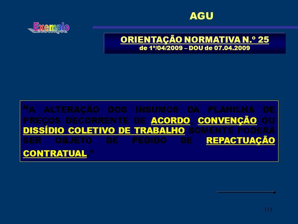 ORIENTAÇÃO NORMATIVA N.º 25 de 1º/04/2009 – DOU de 07.04.2009