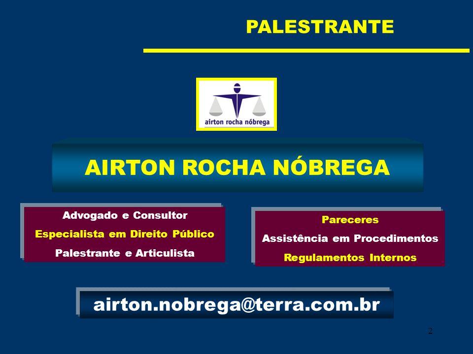 AIRTON ROCHA NÓBREGA PALESTRANTE airton.nobrega@terra.com.br