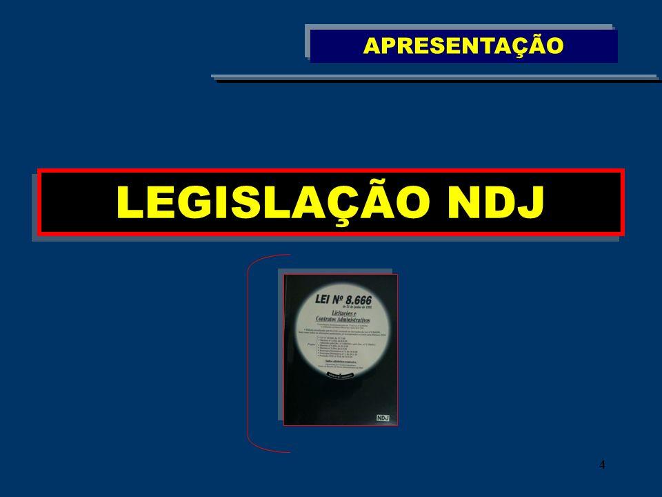APRESENTAÇÃO LEGISLAÇÃO NDJ 4