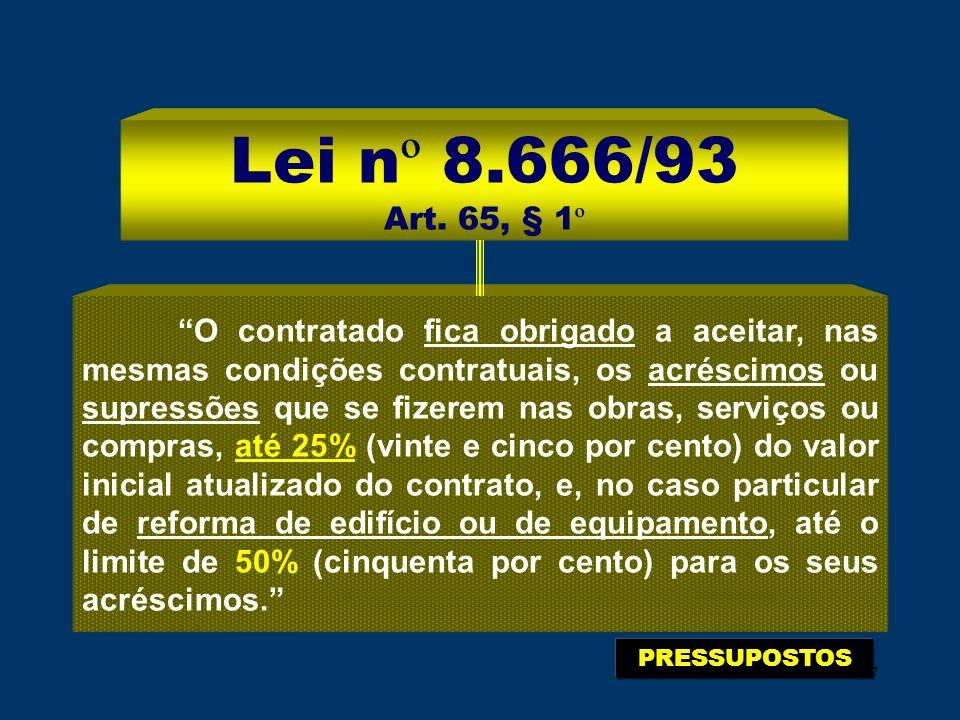 Lei nº 8.666/93 Art. 65, § 1º