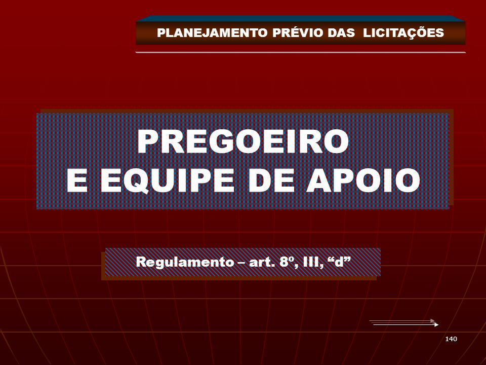 PREGOEIRO E EQUIPE DE APOIO
