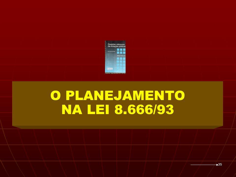 O PLANEJAMENTO NA LEI 8.666/93