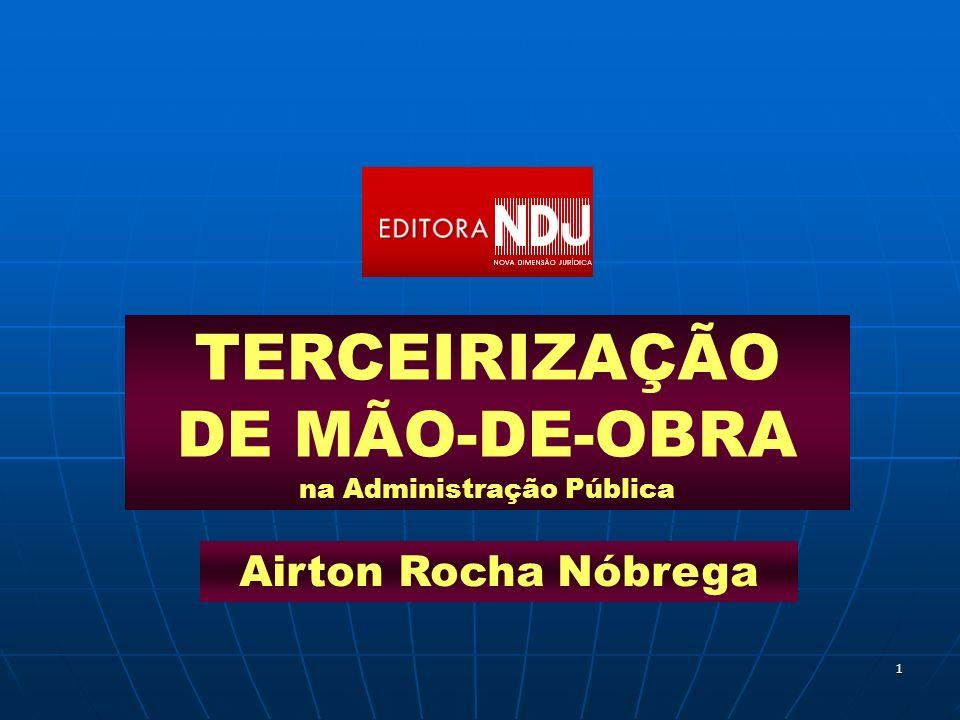 TERCEIRIZAÇÃO DE MÃO-DE-OBRA na Administração Pública