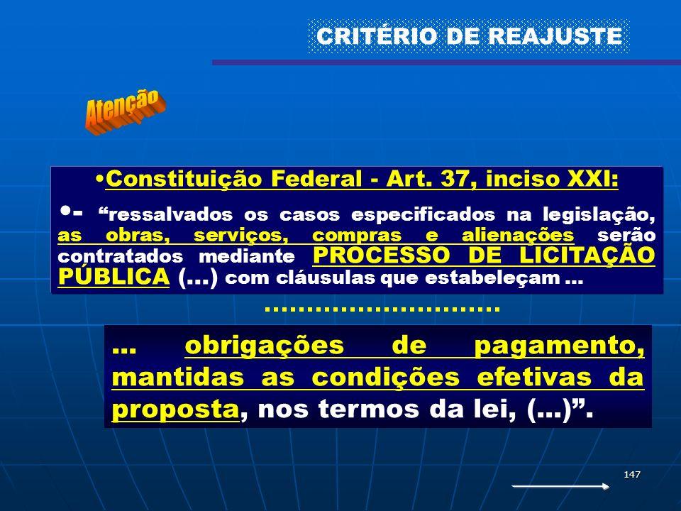 Constituição Federal - Art. 37, inciso XXI: