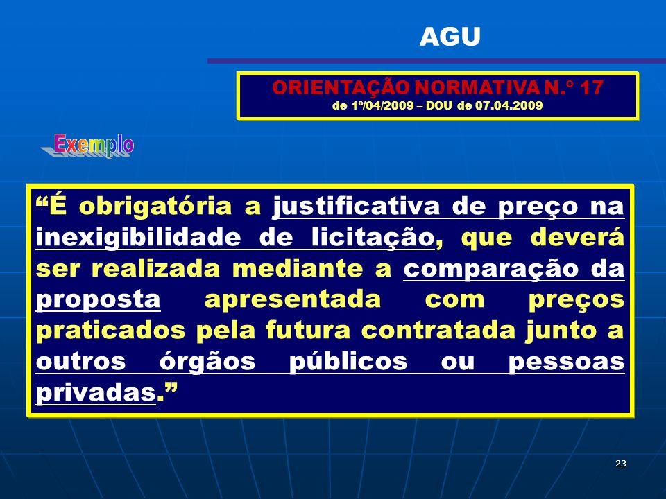 ORIENTAÇÃO NORMATIVA N.º 17 de 1º/04/2009 – DOU de 07.04.2009