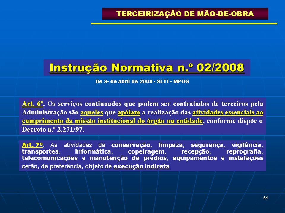 Instrução Normativa n.º 02/2008